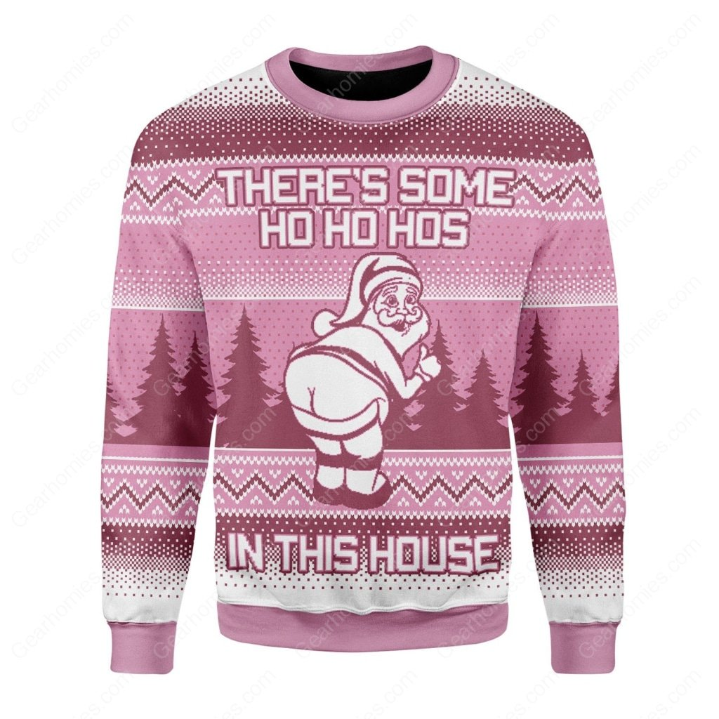 theres some ho ho hos in this house santa claus all over printed ugly christmas sweater 3
