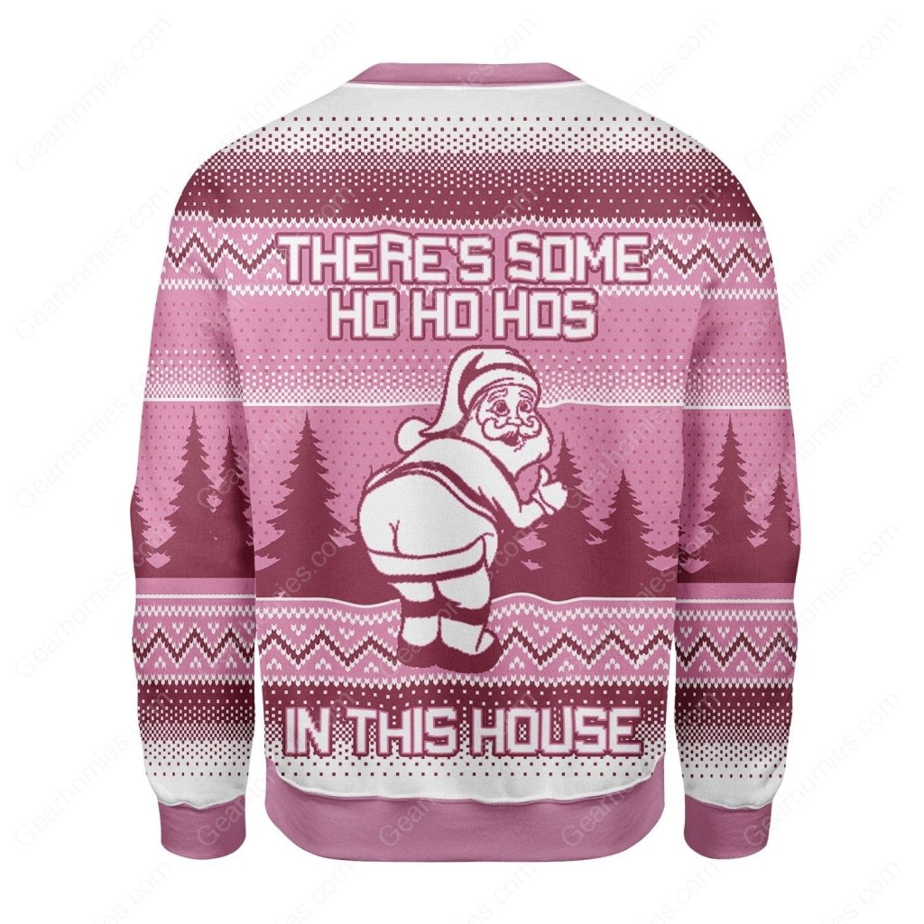 theres some ho ho hos in this house santa claus all over printed ugly christmas sweater 4