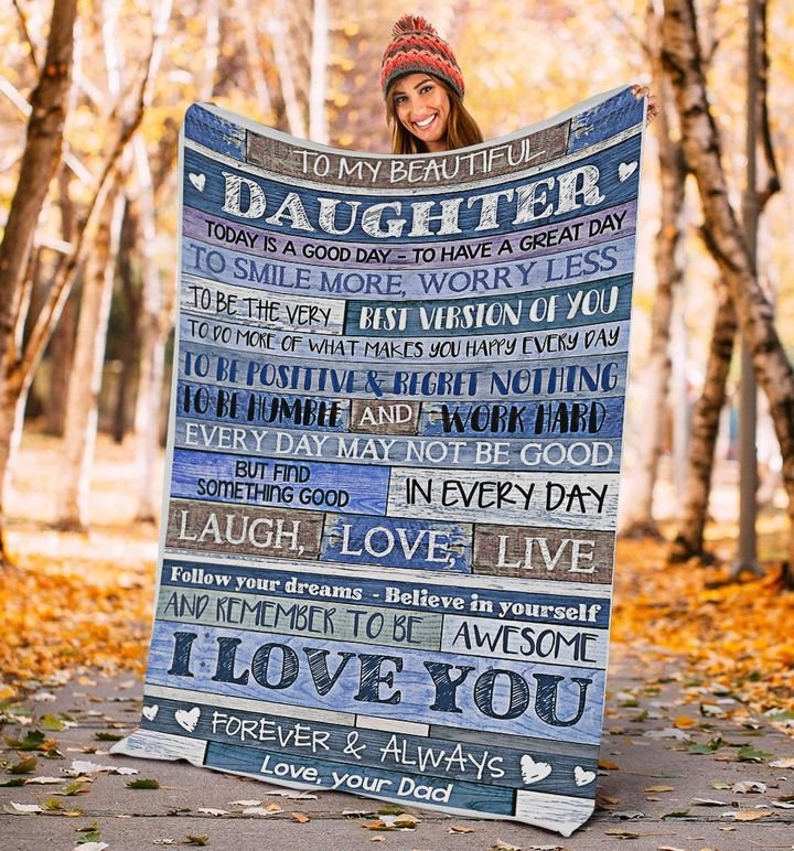 to my beautiful daughter i love you forever and always your dad blanket 3