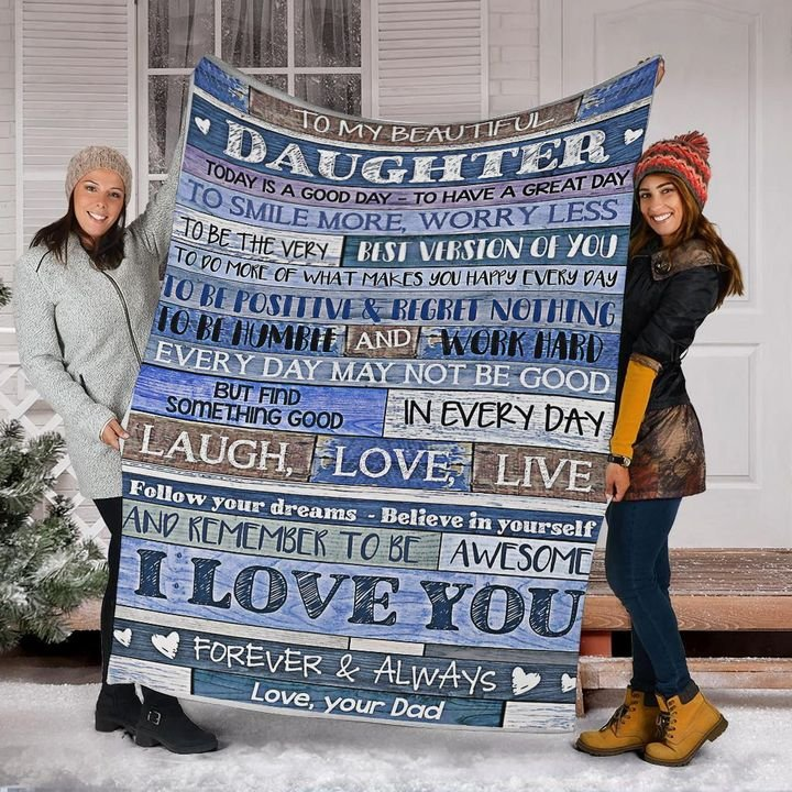 to my beautiful daughter i love you forever and always your dad blanket 4