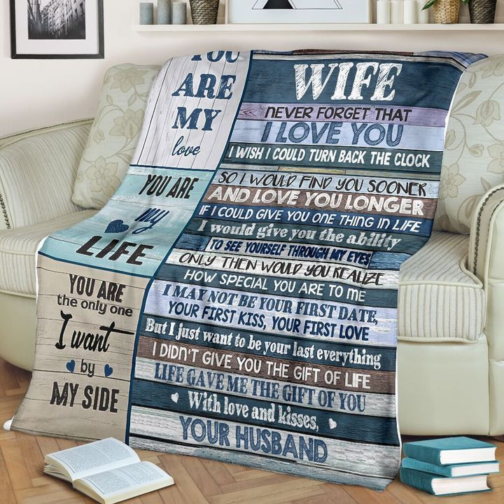 to my wife never forget that i love you you are my love you are my life quilt 3