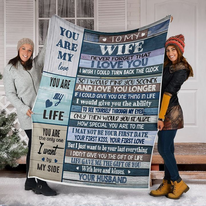 to my wife never forget that i love you you are my love you are my life quilt 4