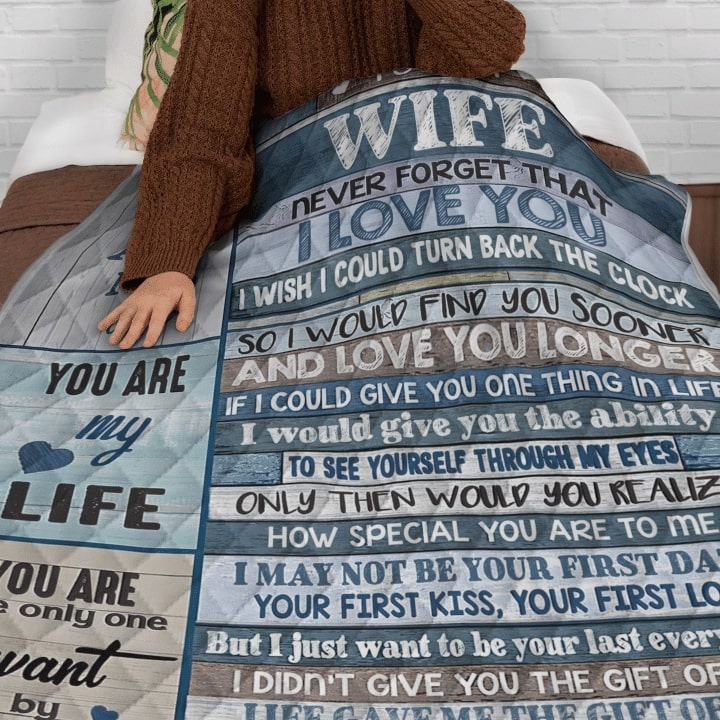 to my wife never forget that i love you you are my love you are my life quilt 5