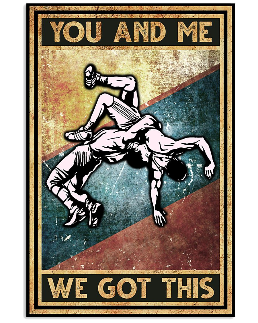 wrestling you and me we got this vintage poster 1
