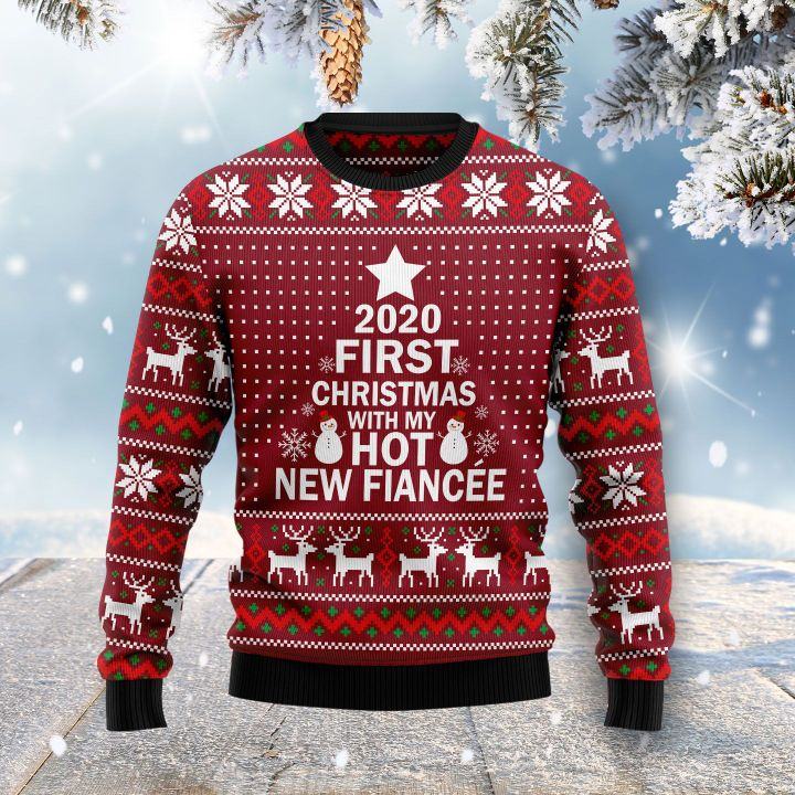 2020 first christmas with my hot new fiance ugly christmas sweater 2