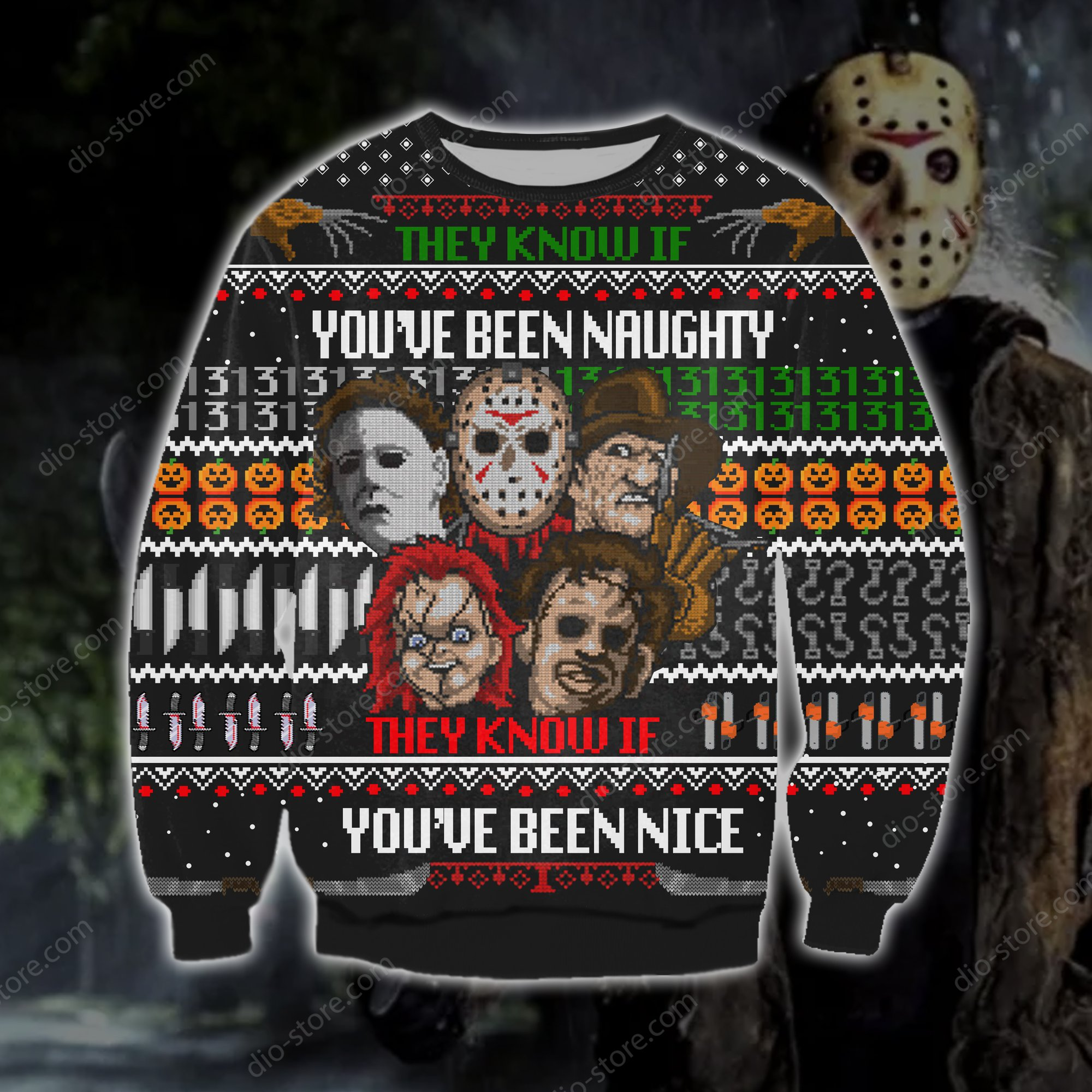 horror killers they know if youve been naughty they know if youve been nice ugly christmas sweater 2 - Copy