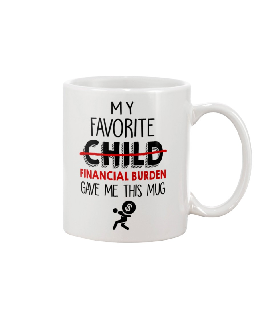 happy fathers day my favorite financial burden gave me this mug 2