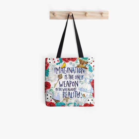 imagination is the only weapon in the war against reality tote bag 3