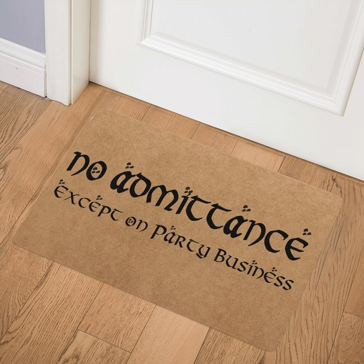 no admittance except on party business full printing doormat 3