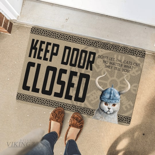 viking keep door closed don't let the cats out no matter what they tell you doormat 4