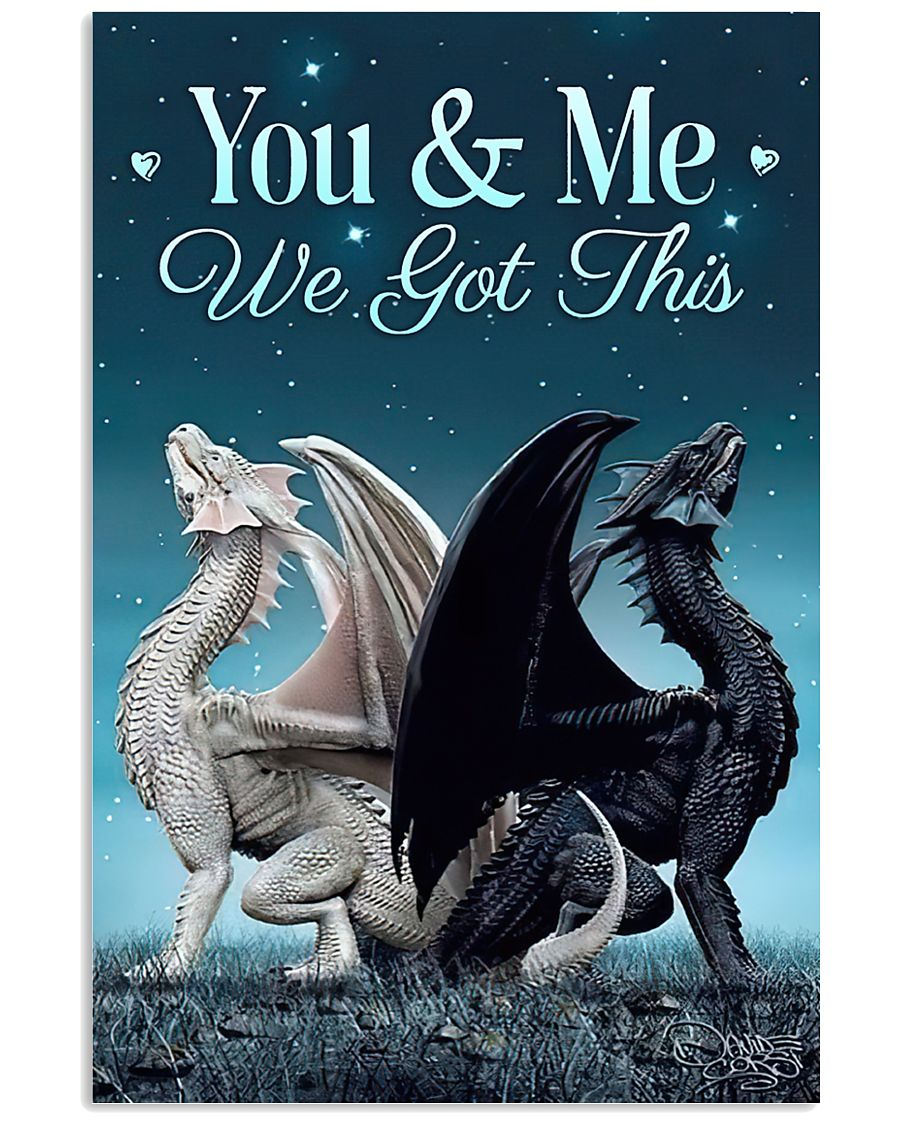 couple dragon you and me we got this poster 1