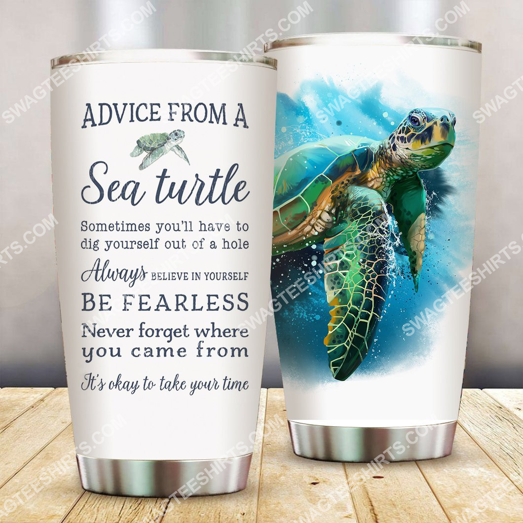 advice from a sea turtle all over printed stainless steel tumbler 2(1) - Copy