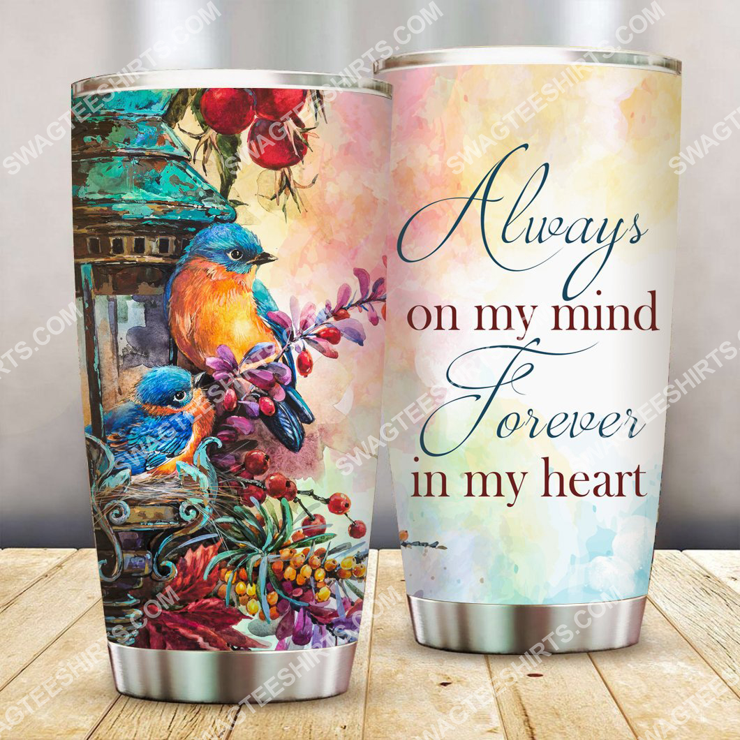 always on my mind forever in my heart all over printed stainless steel tumbler 2(3) - Copy