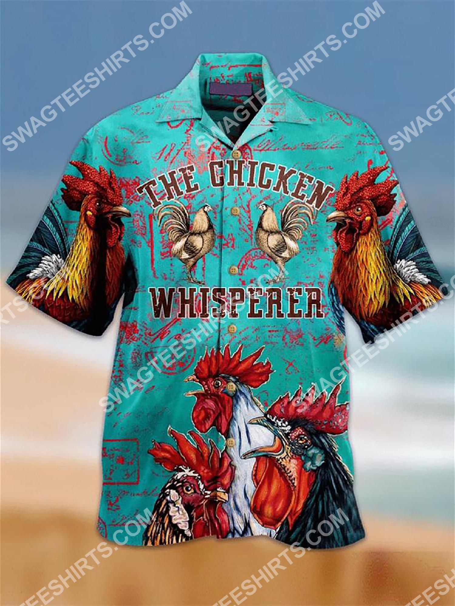 the chicken whisperer all over printing hawaiian shirt 2(1) - Copy
