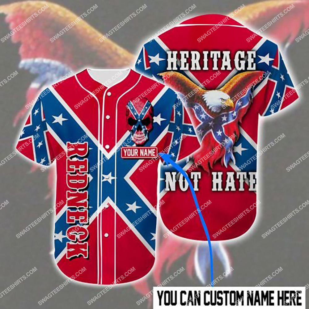 custom name the flags of the confederate heritage not hate all over printed baseball shirt 1(1) - Copy