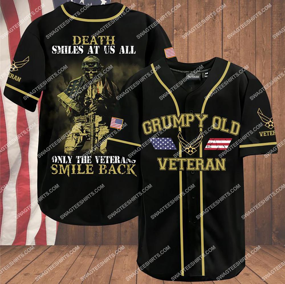 death smiles at us all only the veterans smile back grumpy old veteran air force veteran baseball shirt 1(1) - Copy
