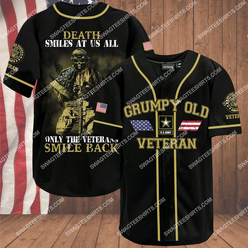 death smiles at us all only the veterans smile back grumpy old veteran army veteran baseball shirt 1(1) - Copy