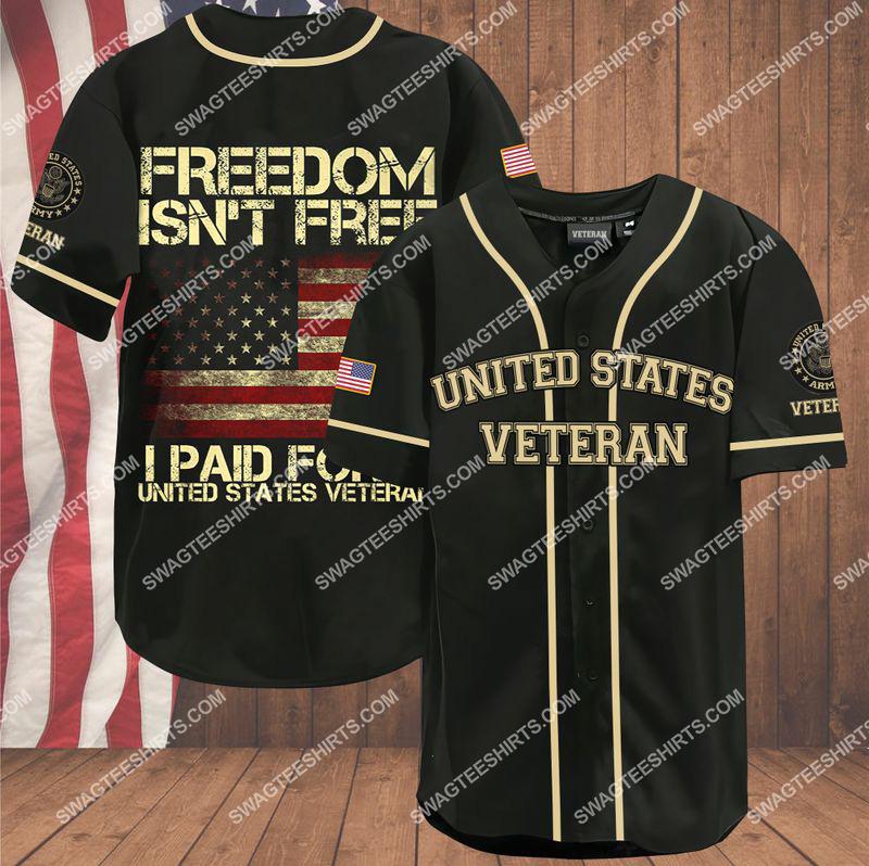 freedom isn't free i paid for it united states veteran army veteran baseball shirt 1(1) - Copy