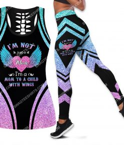 im not just a mom im a mom to a child with wings leggings set 1