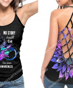 no story should end too soon suicide awareness strappy back tank top 3(2) - Copy
