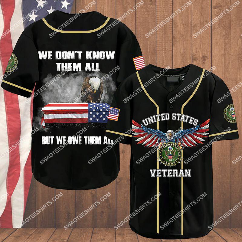 we don't know them all but we owe them all army veteran baseball shirt 1(1)