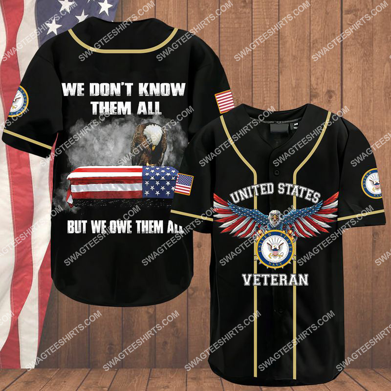 we don't know them all but we owe them all navy veteran baseball shirt 1(1) - Copy