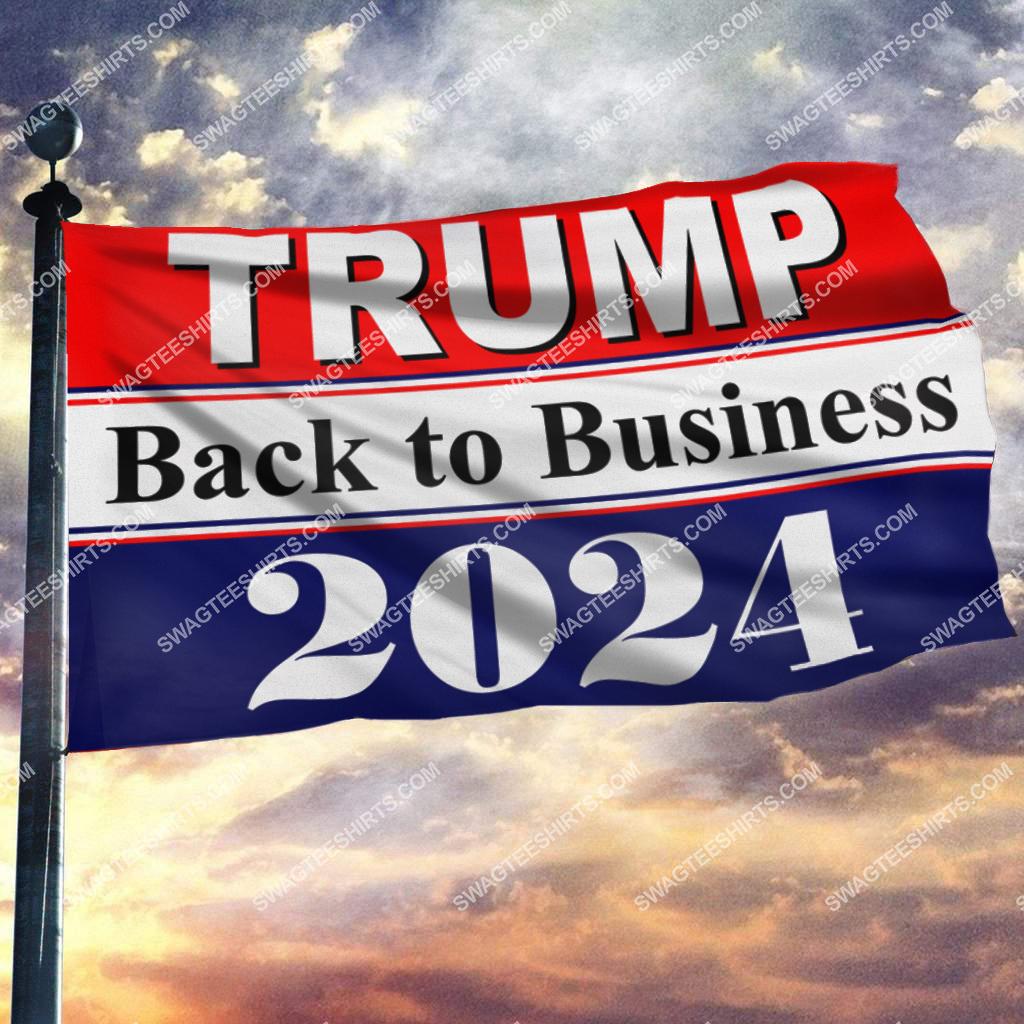 donald trump 2024 back to business politics flag 2(1)