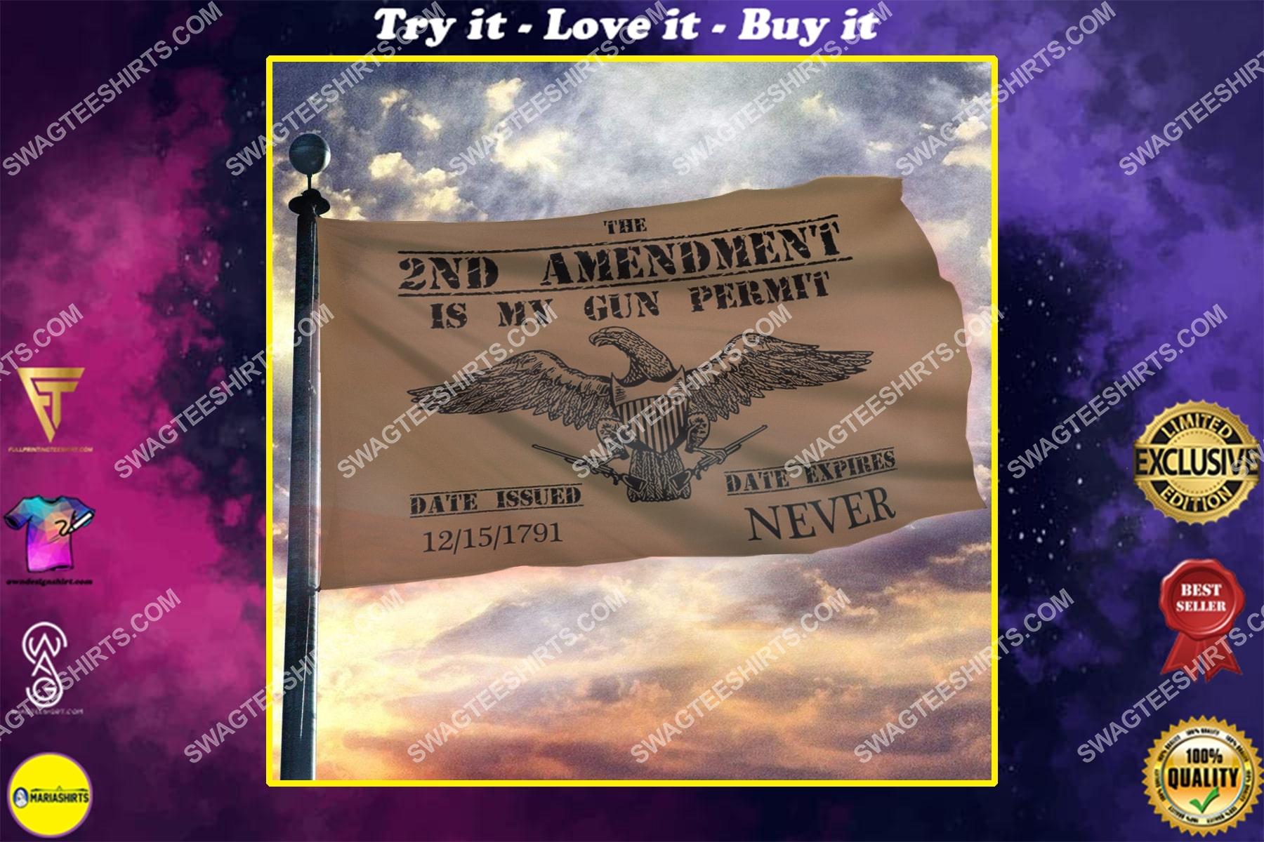 2nd amendment is my gun permit second amendment patriotic politics flag