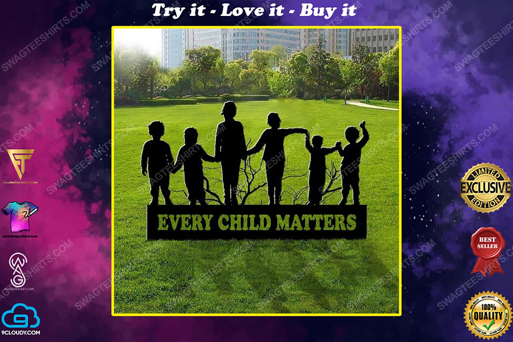 Awareness child lives matter movement merch every child matters yard sign
