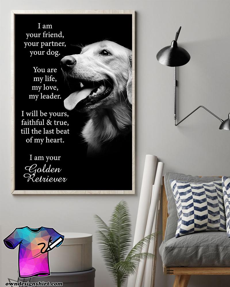 Dog golden retriever i am your friend poster