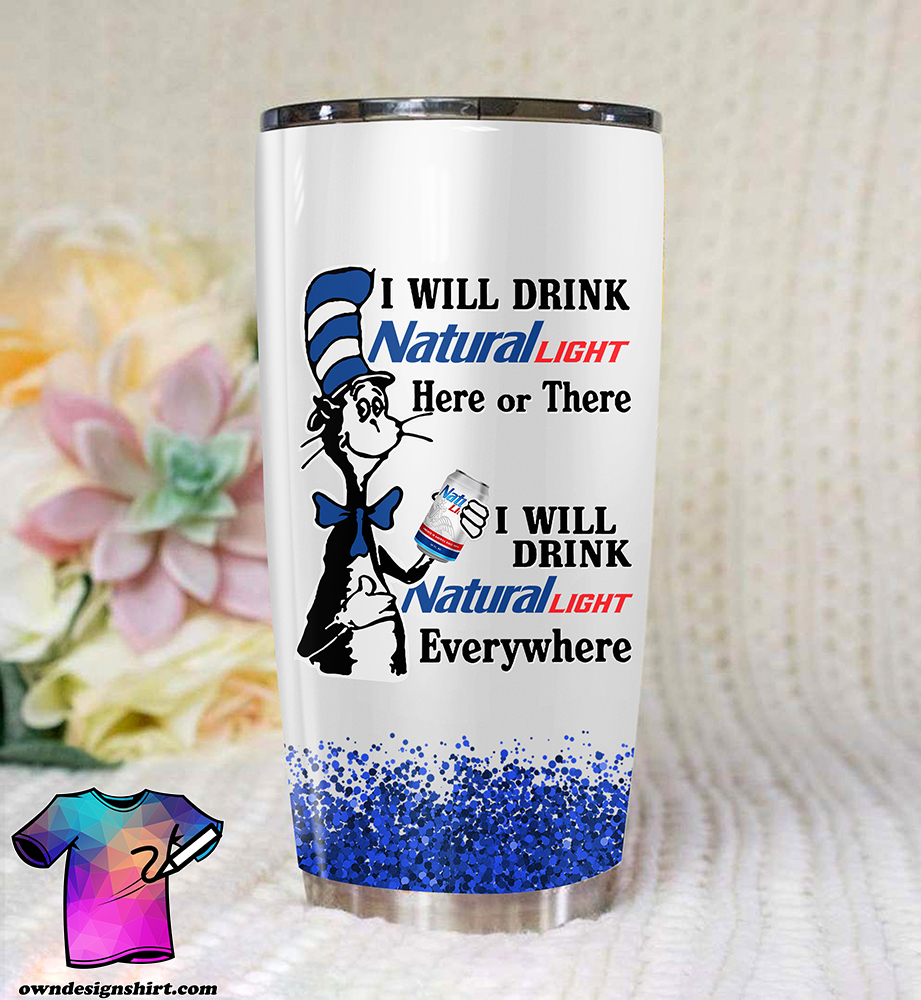 Dr seuss i will drink natural light all over printed tumbler