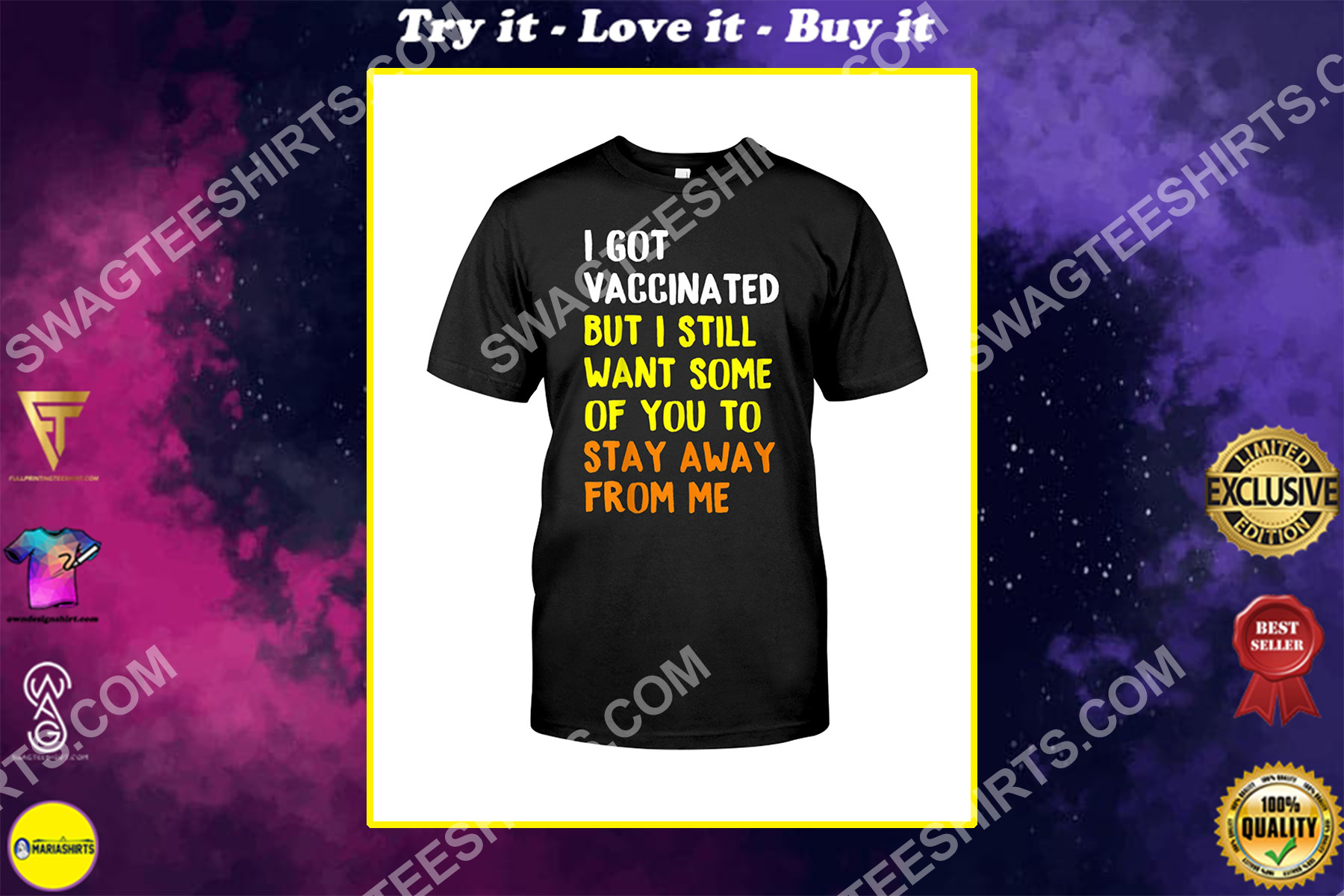I Got Vaccinated But I Still Want Some of You To Stay Away From Me Shirt