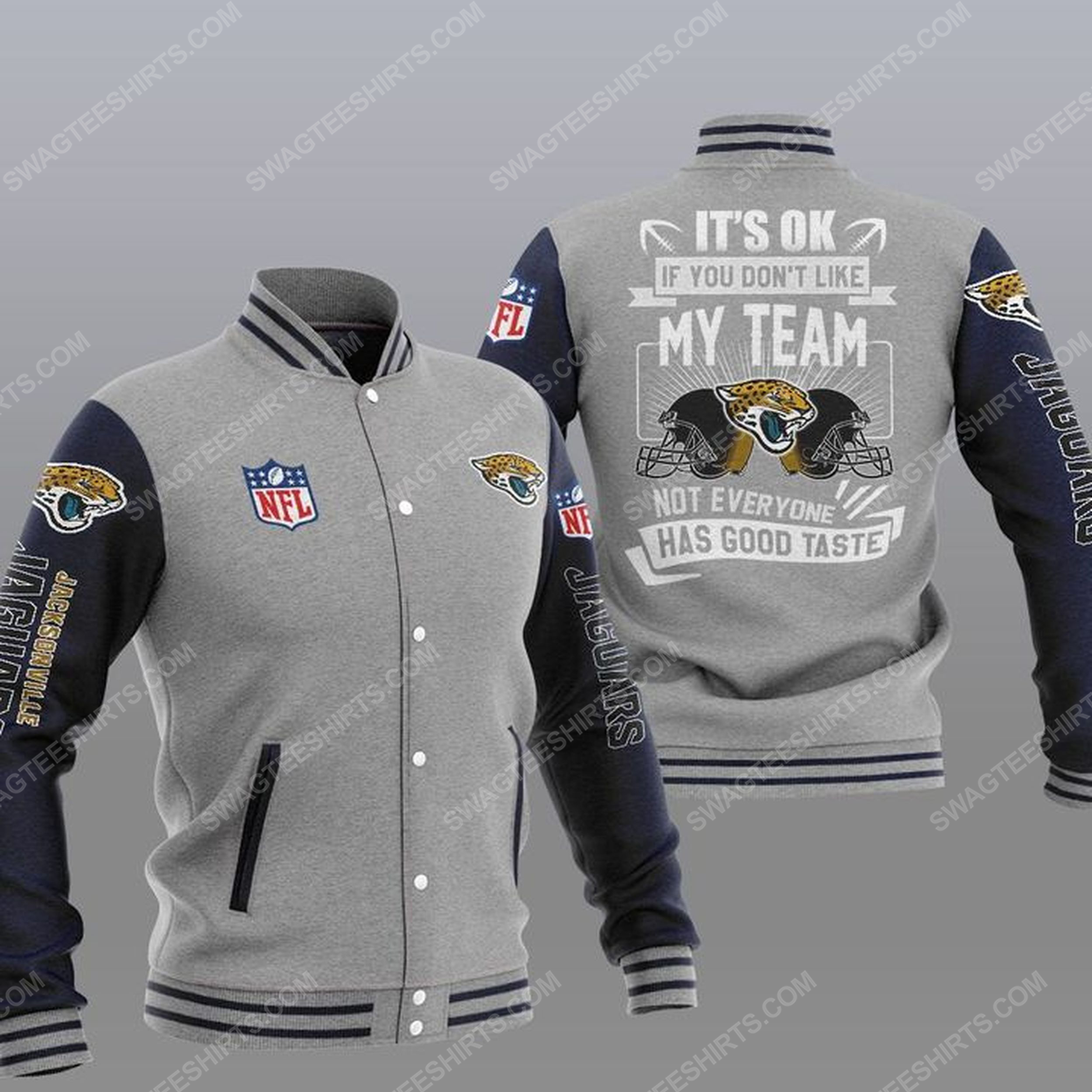It's ok if you don't like my team jacksonville jaguars all over print baseball jacket - gray 1