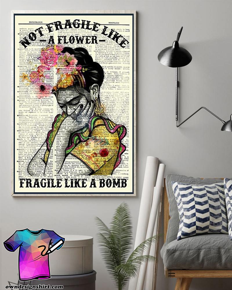 Not fragile like a flower fragile like a bomb poster