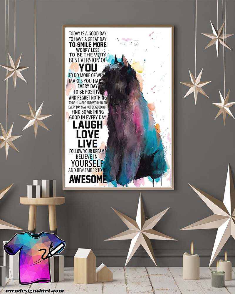 Today is a good to have a great day to smiles more dog flanders poster