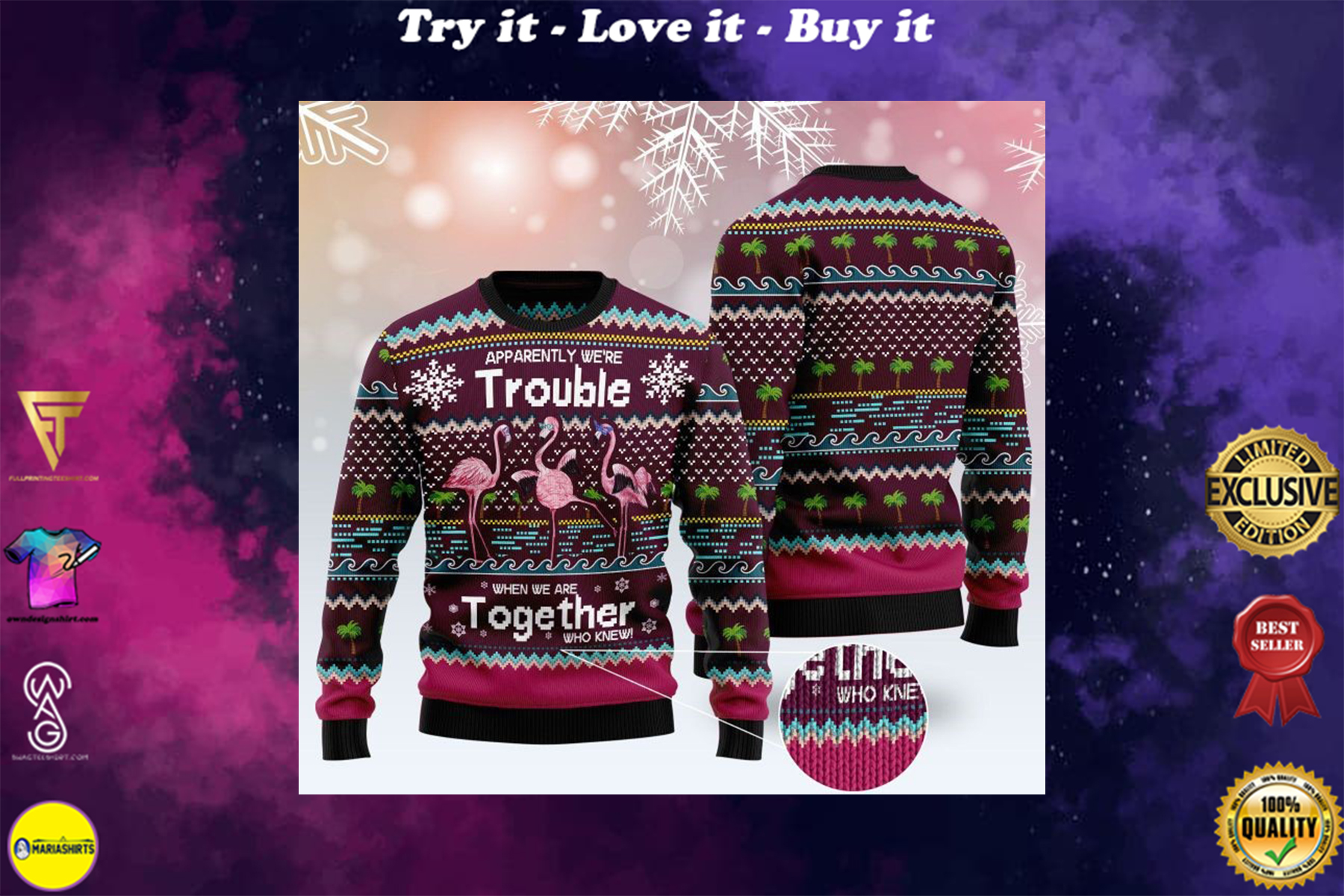 apparently were trouble when we are together who knew ugly sweater