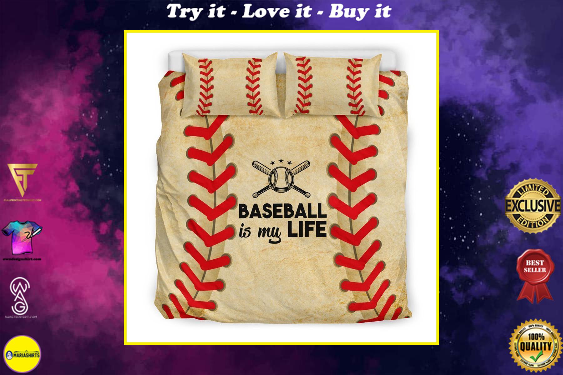 baseball is my life all over printed bedding set