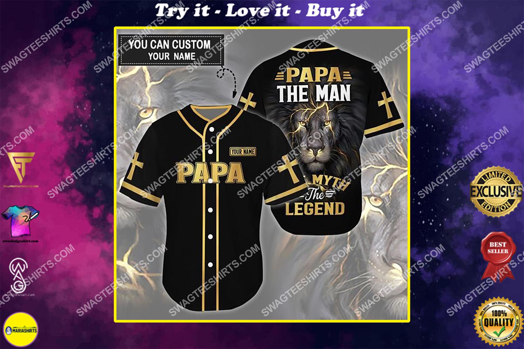 custom name lion papa the man the myth the legend all over printed baseball shirt