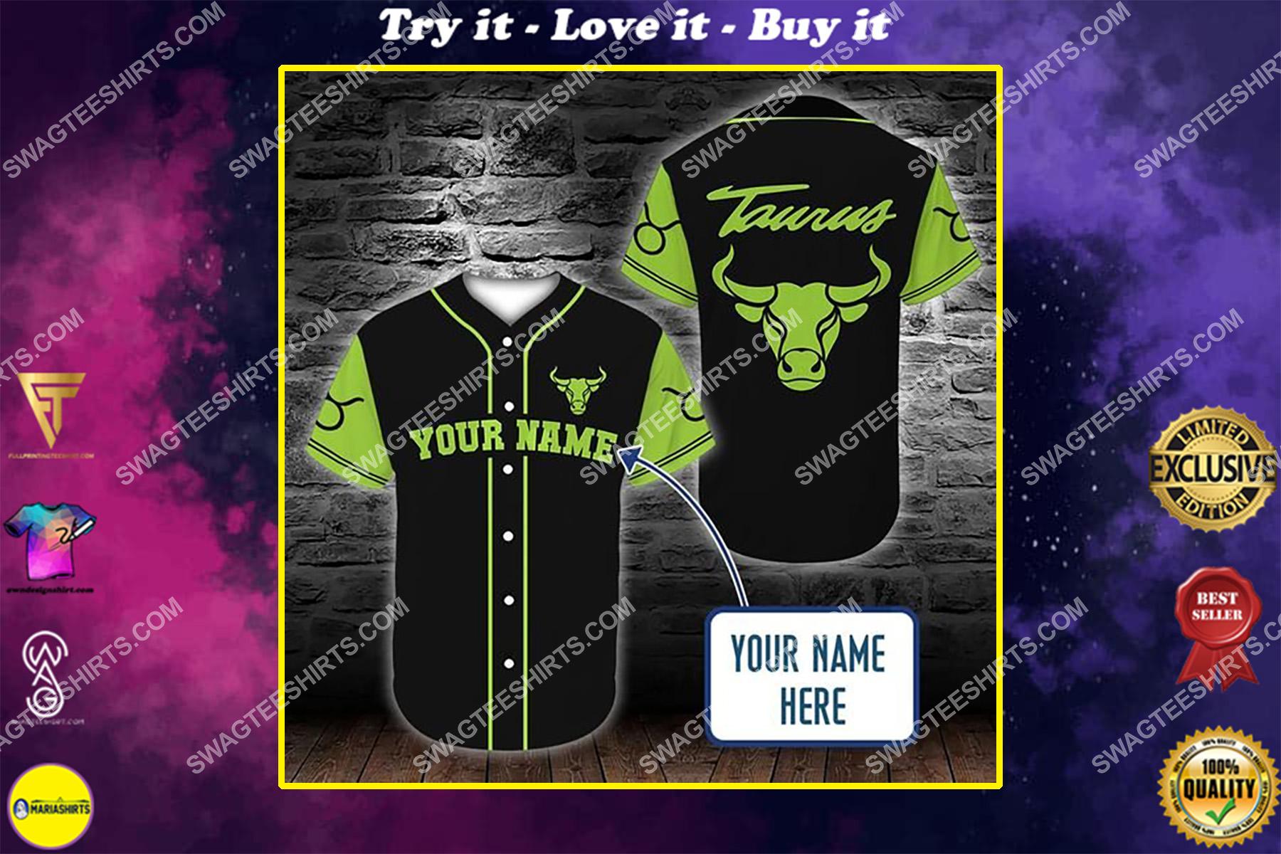 custom name taurus zodiac all over printed baseball shirt