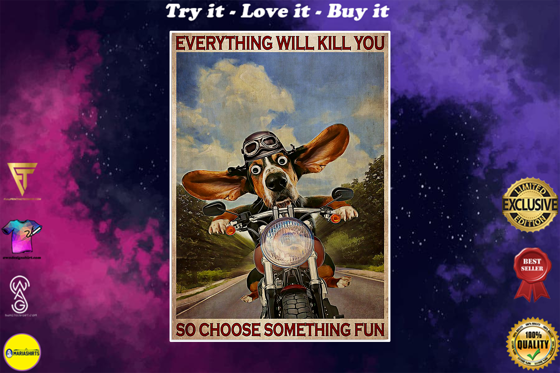 everything will kill you so choose something fun basset hound motorcycle vintage poster