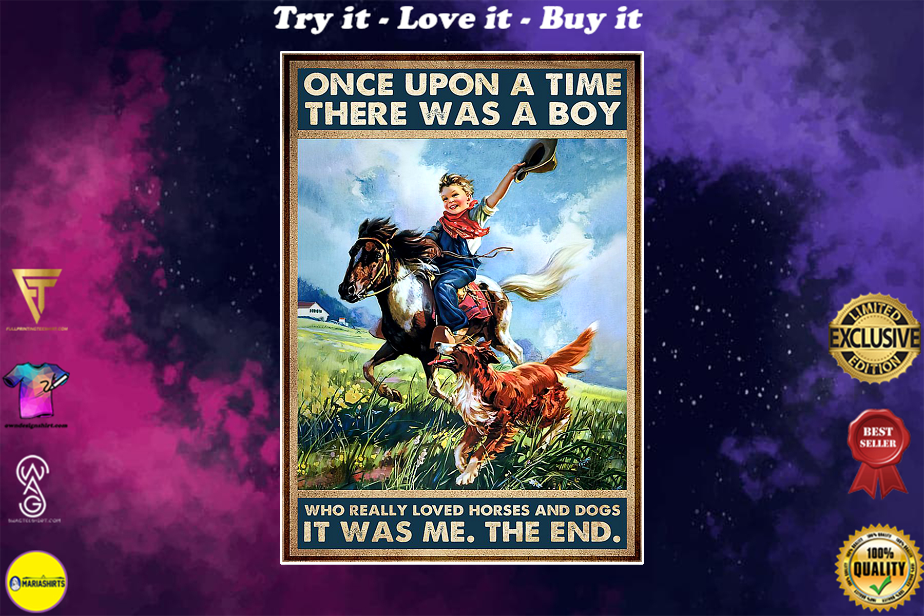 once upon a time there was a boy who really loved horses and dogs poster