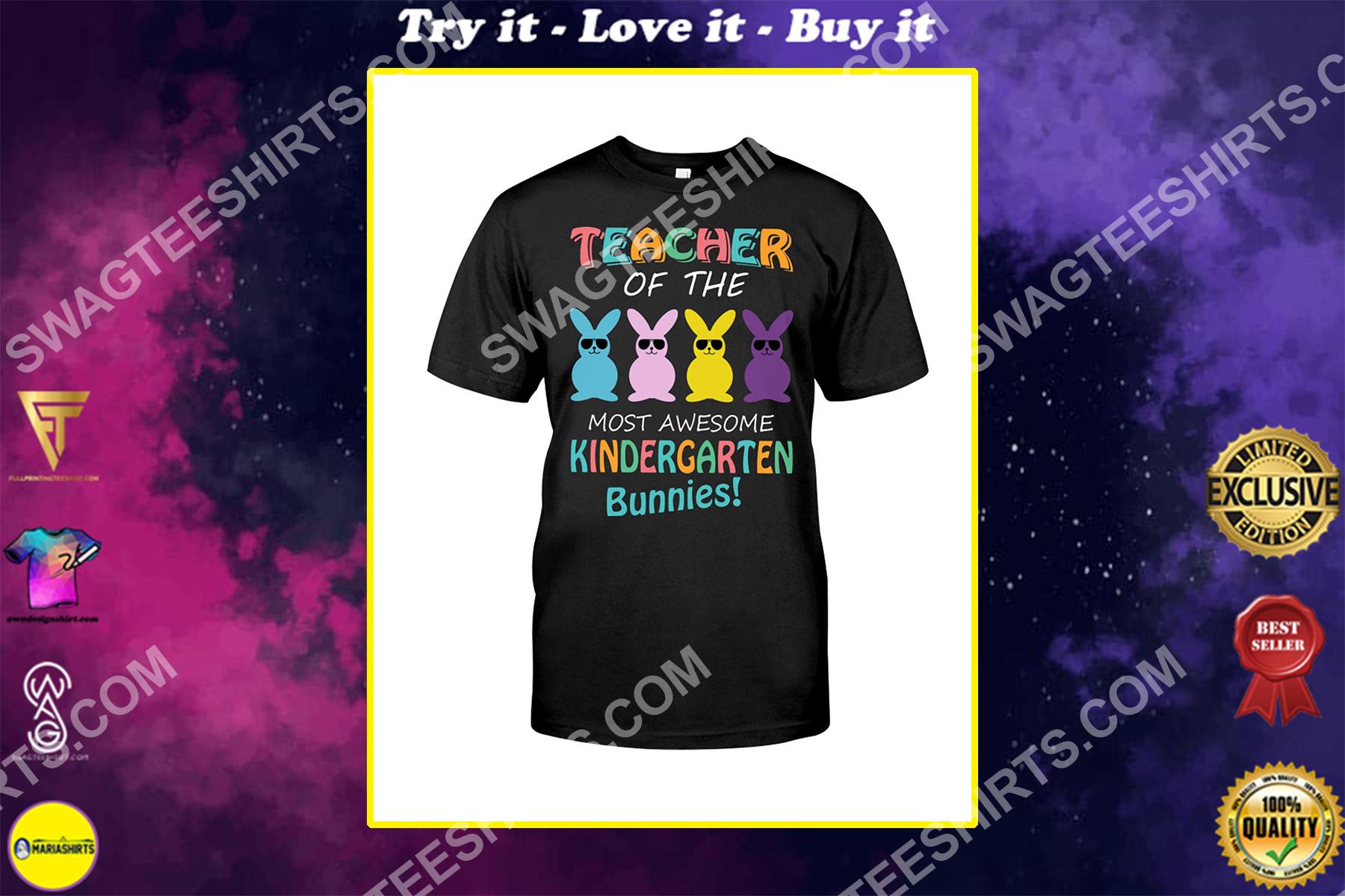 teacher of the most awesome kindergarten bunnies shirt