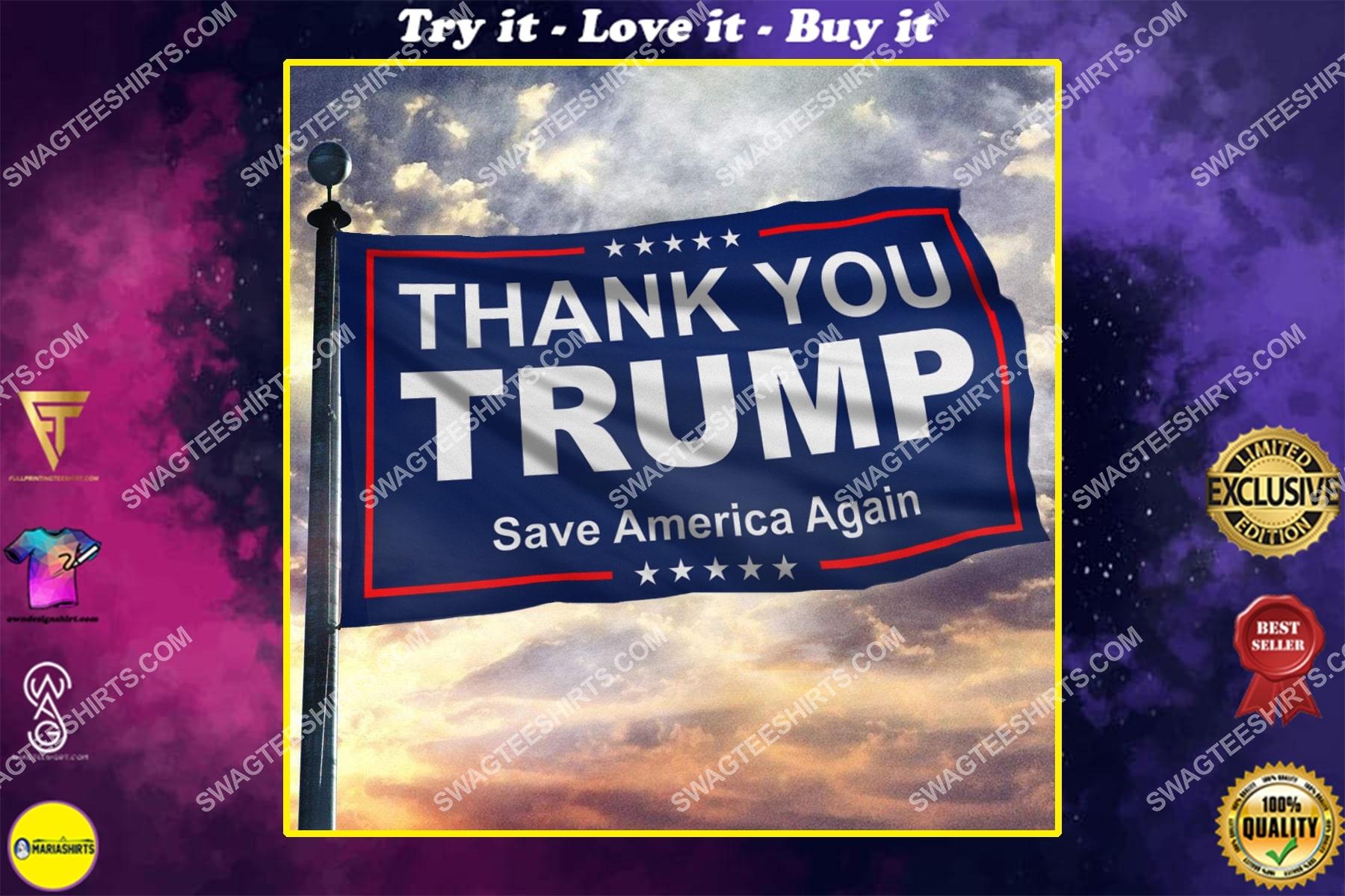 thank you trump save america again politics flag