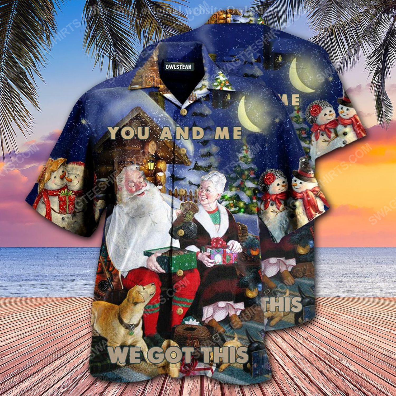 Christmas holiday you and me we got this hawaiian shirt 2 - Copy (2)