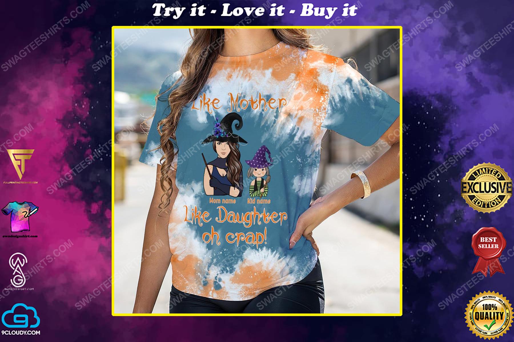 Custom like mother like daughter halloween gifts shirt