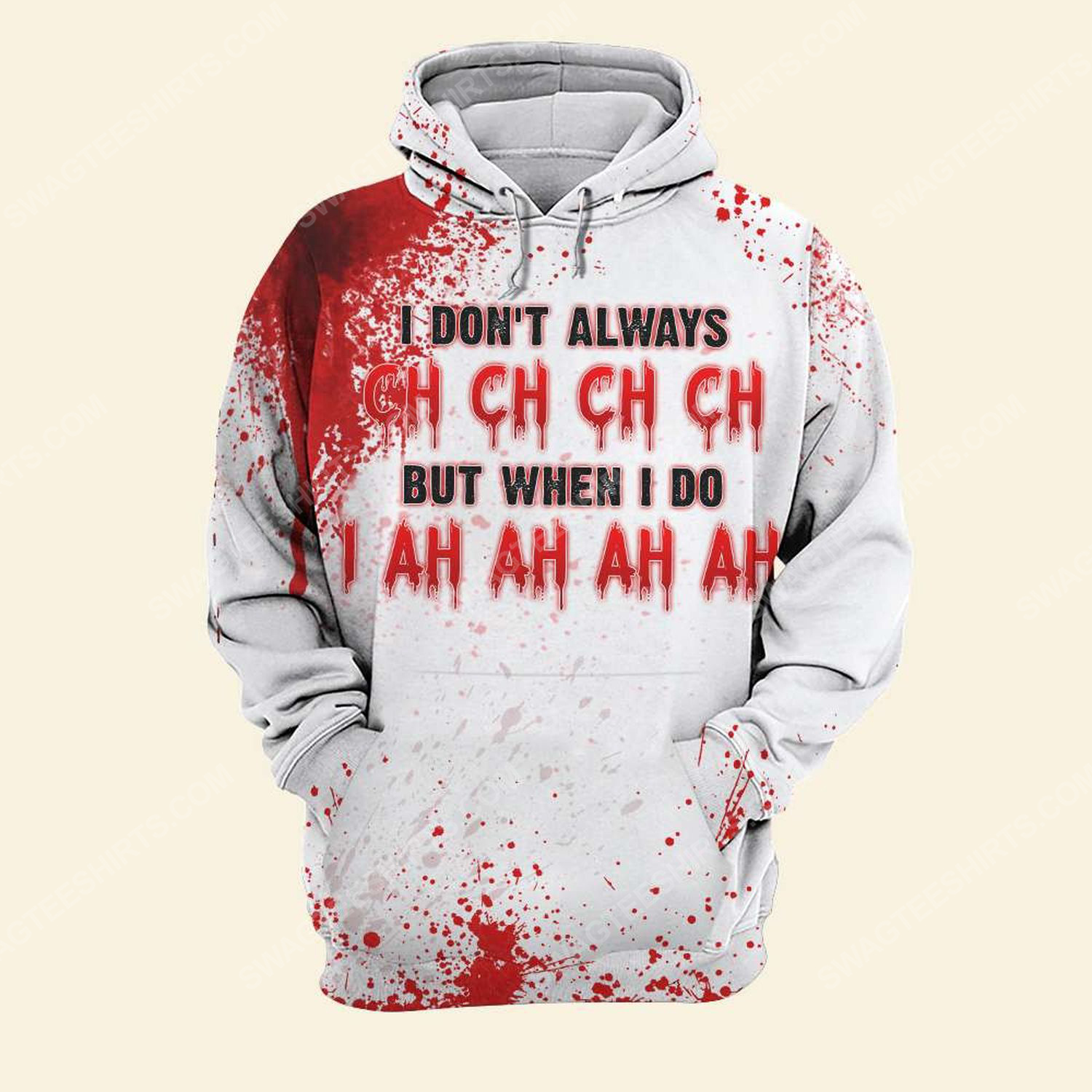 Halloween blood i don't always ch ch ch ch friday the 13th full print hoodie