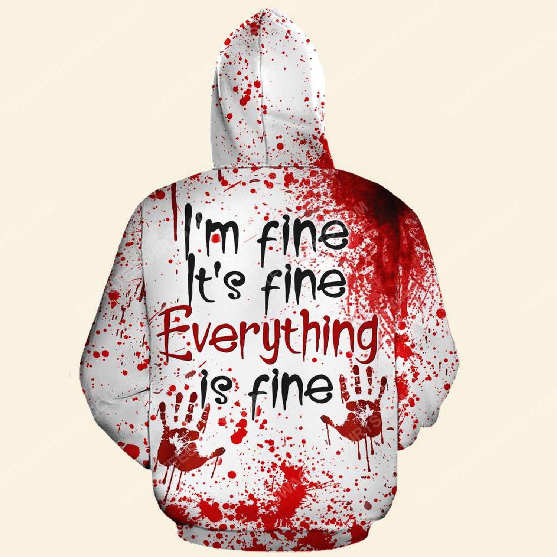 Halloween blood i'm fine it's fine everything is fine hoodie