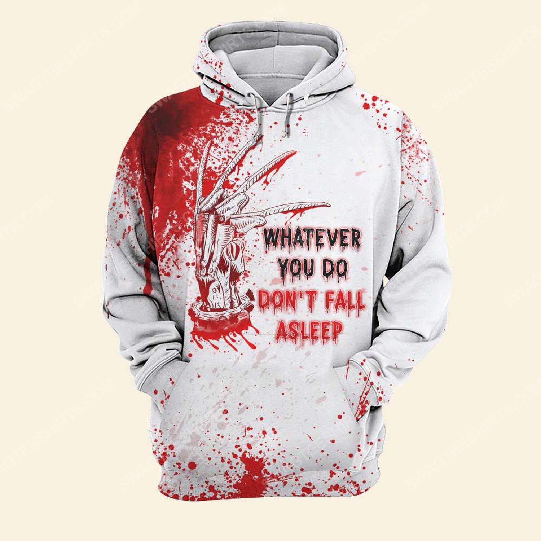 Halloween blood whatever you do don't fall asleep freddy full print hoodie
