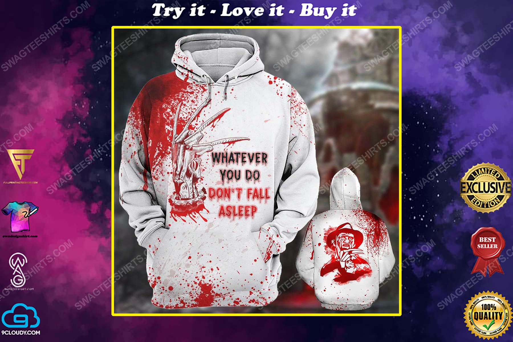 Halloween blood whatever you do don't fall asleep freddy full print shirt