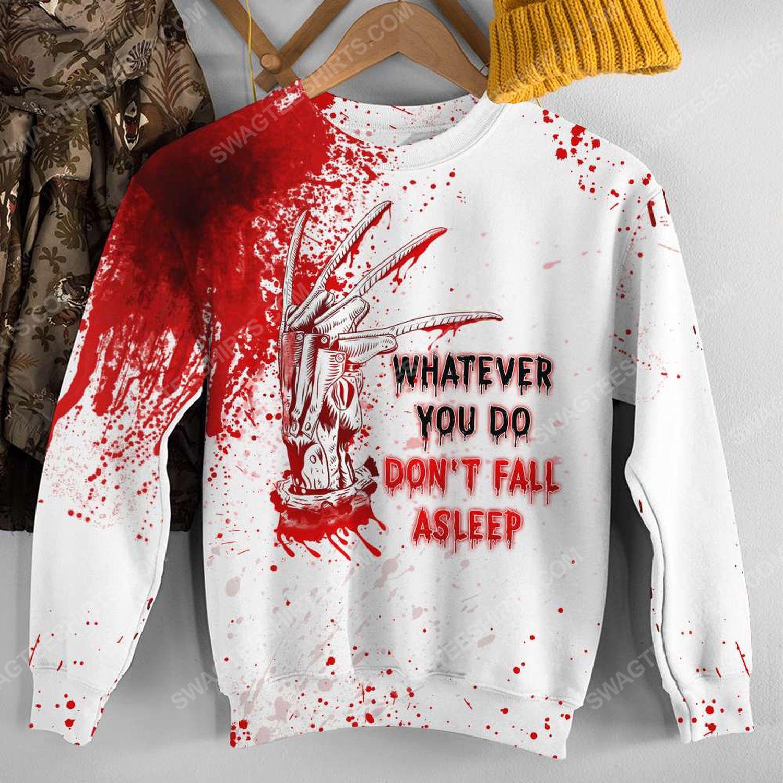 Halloween blood whatever you do don't fall asleep freddy full print sweatshirt